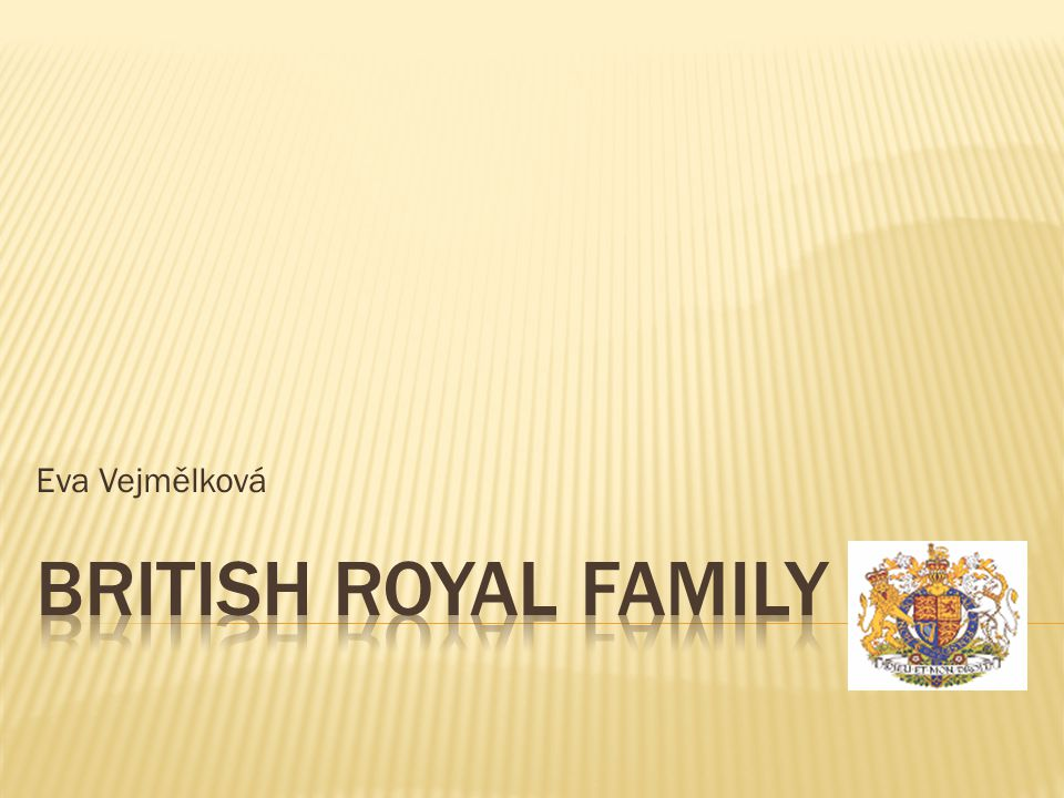  The Royal Family plays a big role in the lives of many British people, and is a major symbol of the British culture.