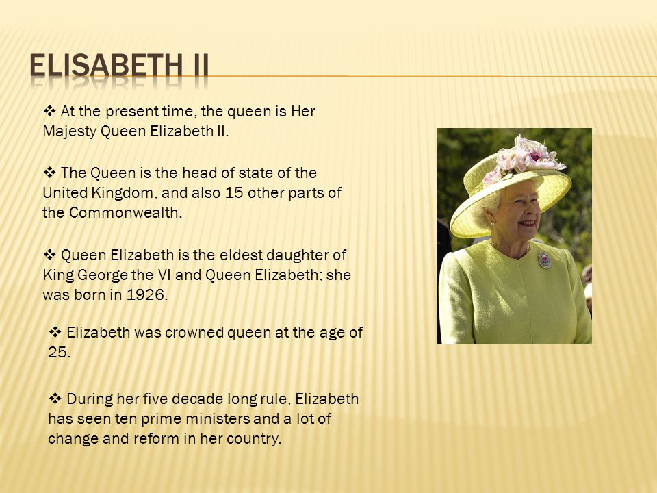  The most well known interest and hobby of the Queen are horses.