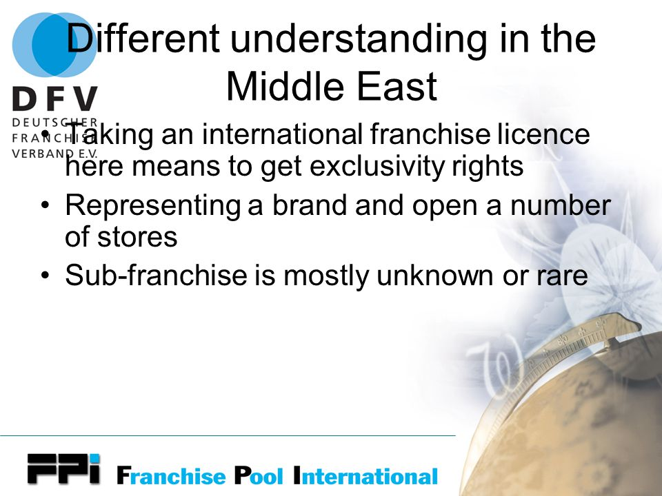 The big challenge Franchise in the Middle East is in the hand of a few rich families All outlets are managed by the main company Why not sub-franchise ?????