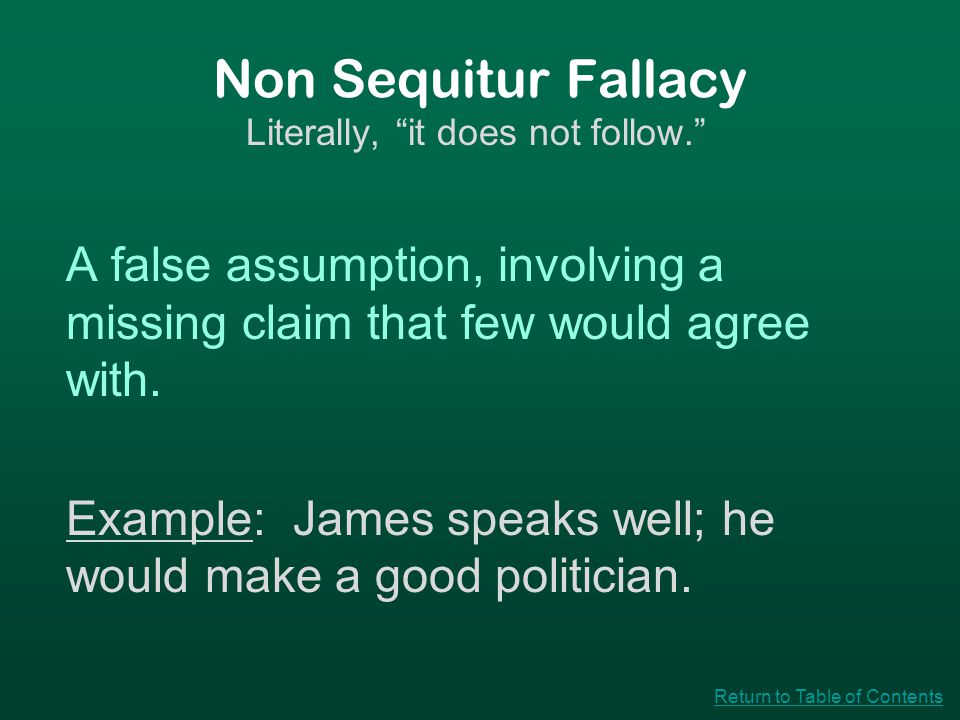 Post Hoc Fallacy Faulty cause-and-effect reasoning.