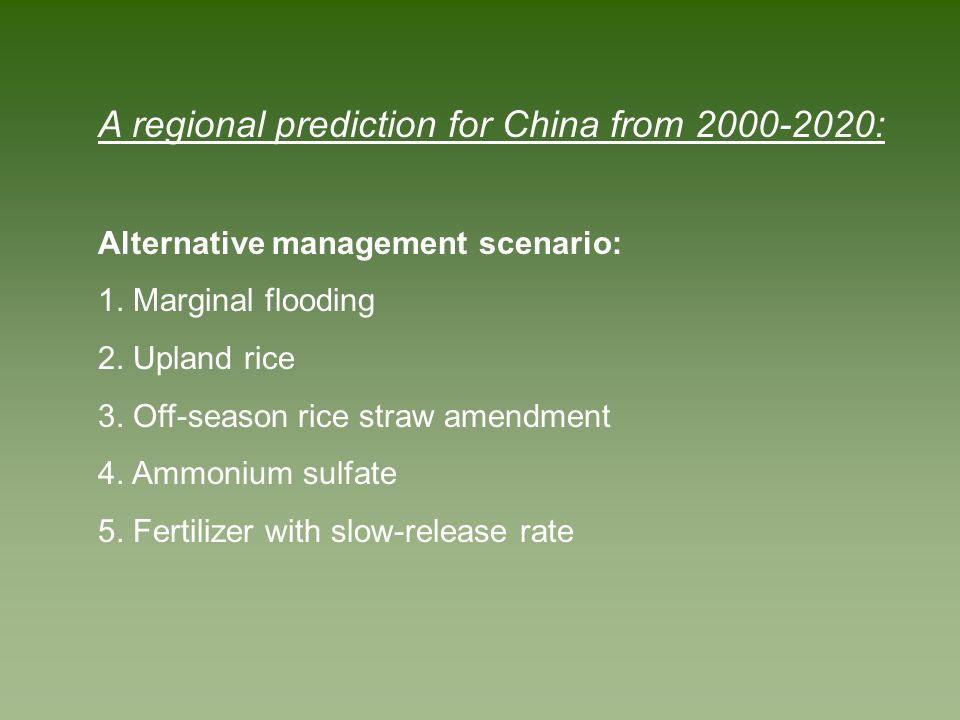 A regional prediction for China from 2000-2020: -For each management scenario, DNDC simulated crop growth, soil water dynamics, and soil C and N biogeochemistry for each of 11 rice-rotated farming systems in 2,473 counties at daily time step for 21 years from 2000-2020; -Crop yield, water consumption, and GHG fluxes from each farming system were summed up to get a county total.