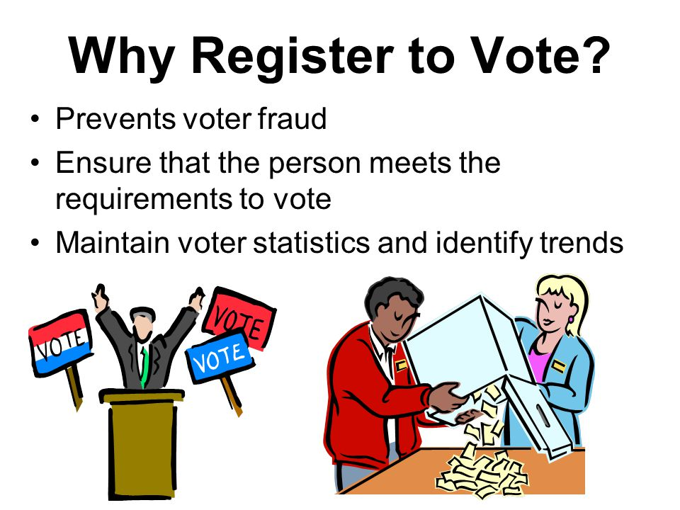 The Burden of Registration In the United States, the burden to register to vote rests on the individual citizen In many European countries, the government automatically registers you to vote when you reach the voting age