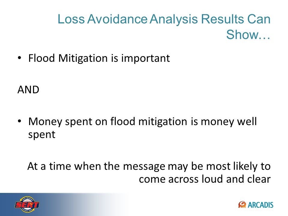 Loss Avoidance Assessment as Part of a System Communicating the Value of Mitigation