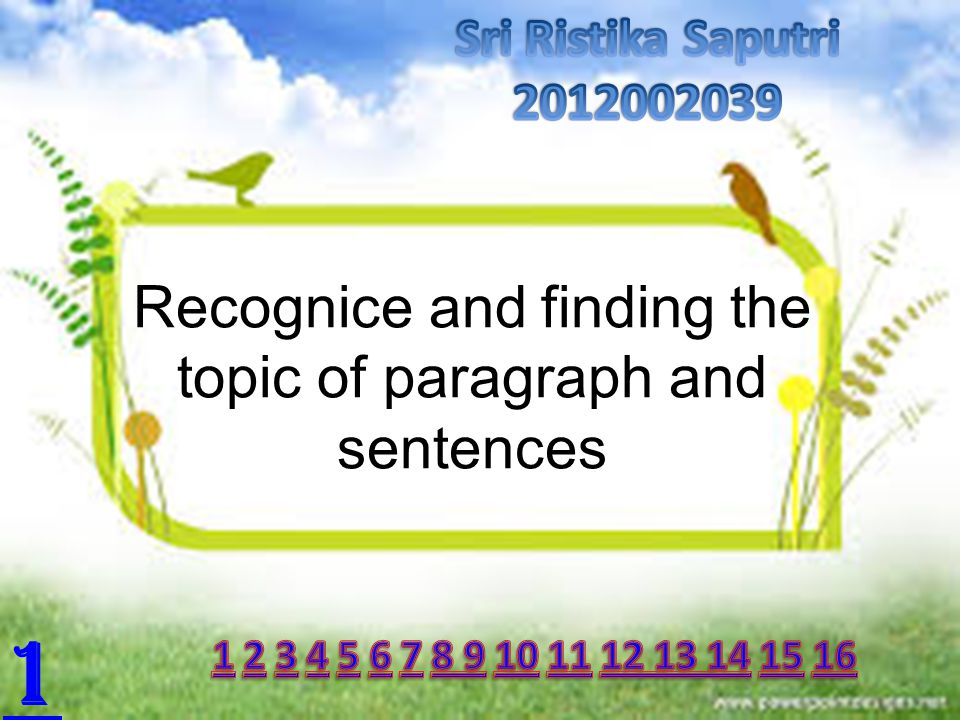 Recognice and finding the topic of paragraph and sentences 1