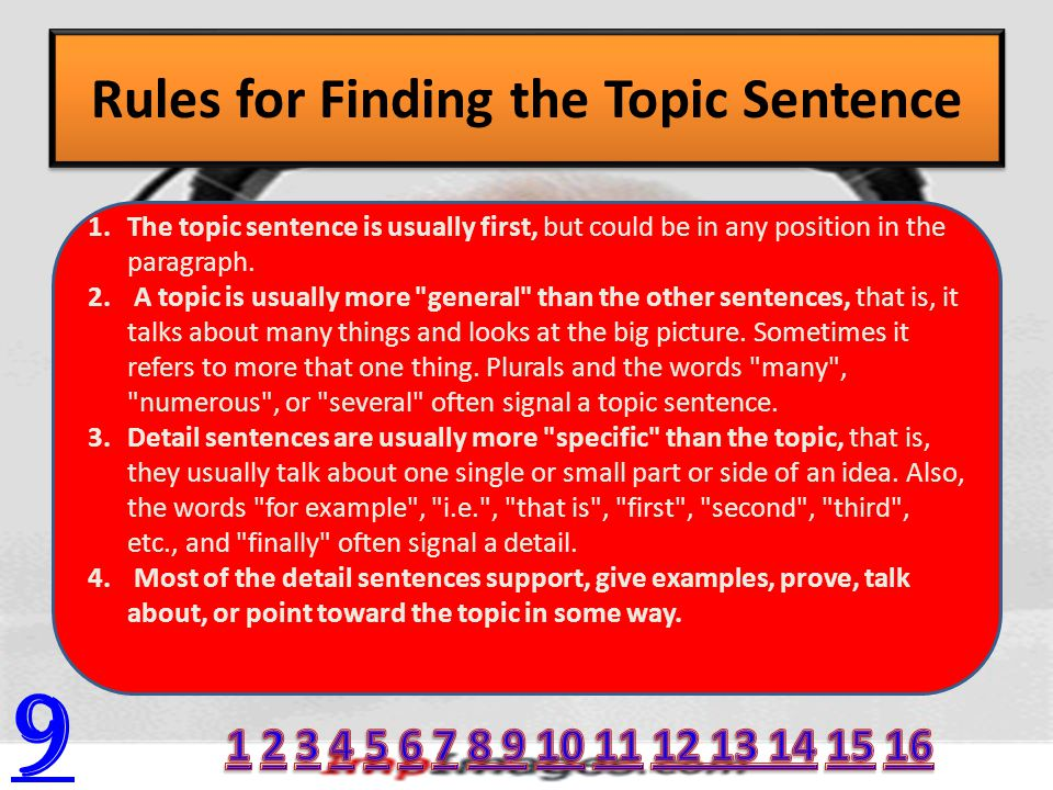 Rules for Finding the Topic Sentence 9