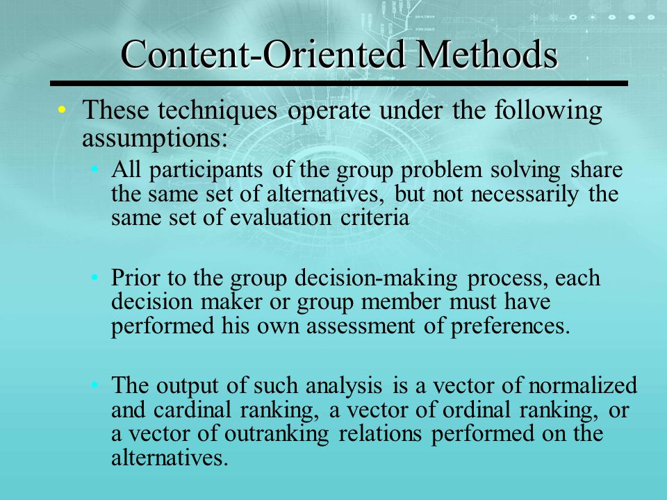 Content-Oriented Approaches Implicit Multiattribute Evaluation (Social Choice Theory) Explicit Multiattribute Evaluation