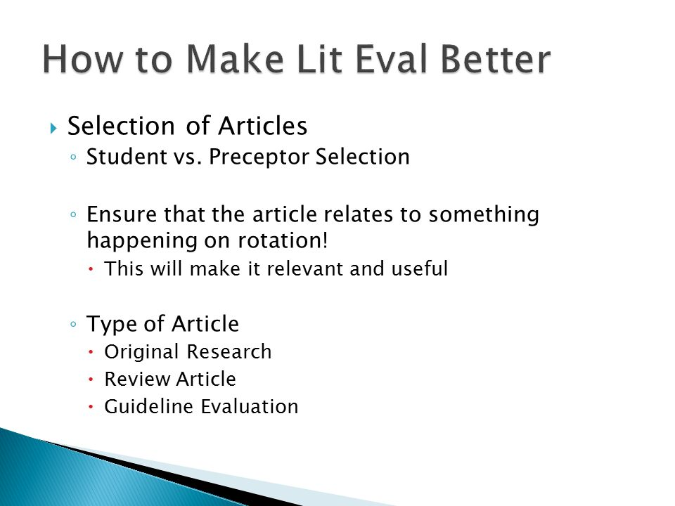  Selection of Articles ◦ Good vs.Bad Articles  Clinical vs.