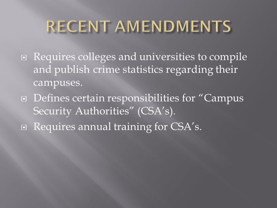  The College's annual campus security report is updated and made available to employees, students, prospective students and the general public by October 1 st each year.