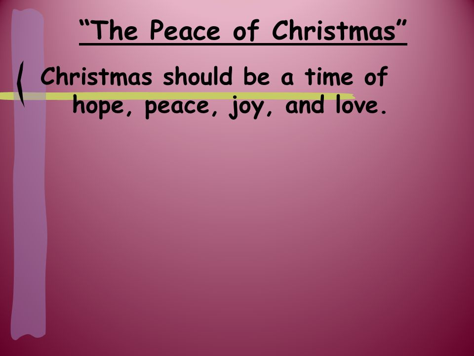 The Peace of Christmas I.God is in control. (vs.