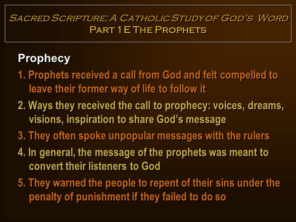 Call Narratives of Moses, Isaiah, and Jeremiah Sacred Scripture: A Catholic Study of God's Word Part 1E The Prophets 1.