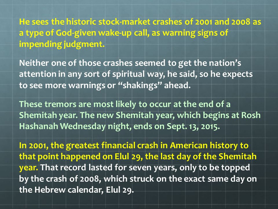 It happens on the exact same biblical day that God gives, Elul 29, to wipe away the accounts of a nation, Cahn said.