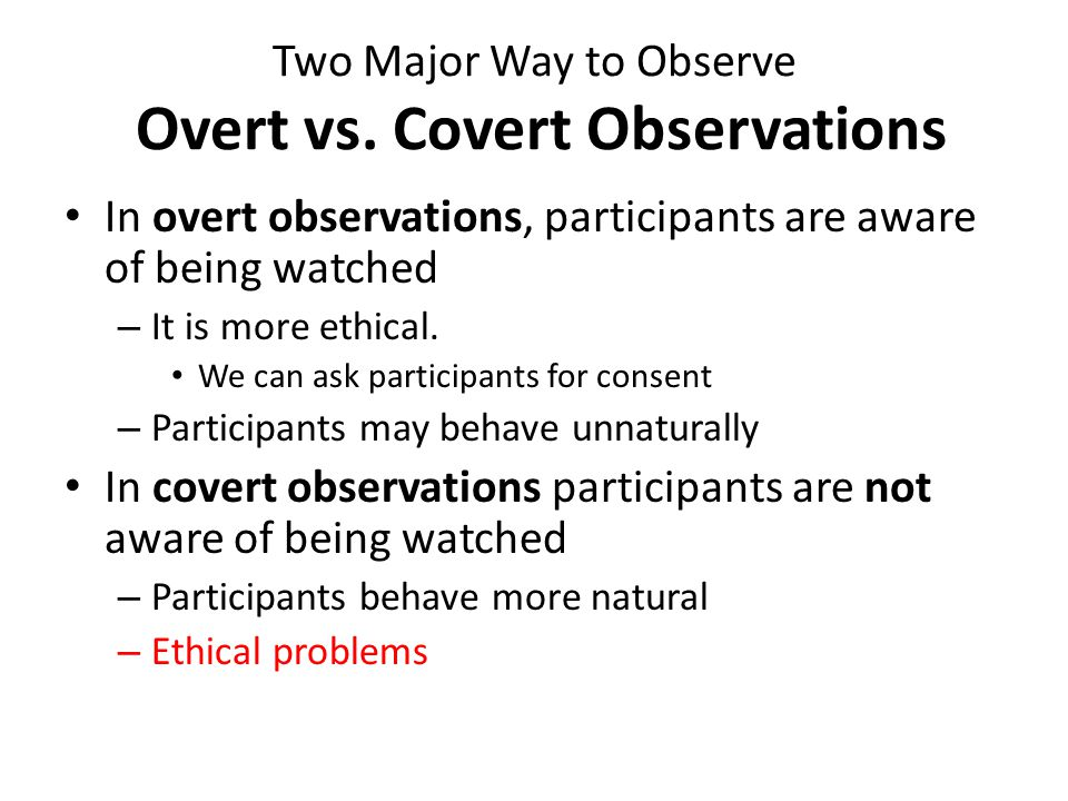 Two Major Way to Observe Participant vs.