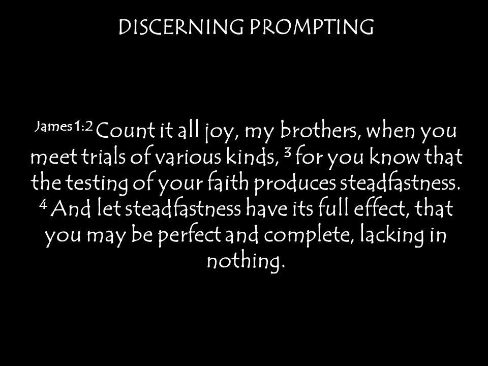 DISCERNING PROMPTING