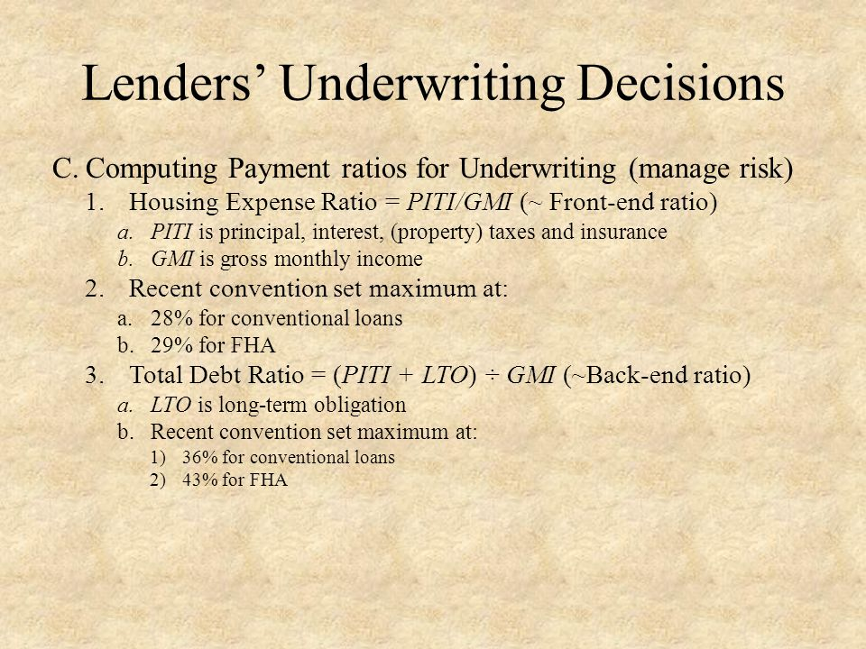 D.Recent Underwriting Failures 1.Problems were due not adhering to procedures and standards described above a.Half of sub-prime loans had limited documentation b.Most of Alt-A loans had limited or no documentation (Came to be called liar loans ) c.Private securitization firms widely suppressed loan underwriting 2.Underwriting focuses on comparative risk among borrowers 3.Recent regulatory proposals by Fed and 5 other Agencies to create QRM (Qualified Residential Mortgage, 2013) a.Calls for lenders to keep a 5% stake in the credit risk for certain securitized loans that don't meet qualified residential mortgage standards.