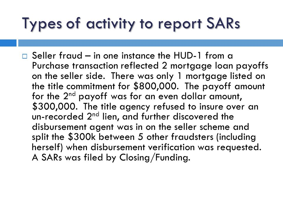 The 5 W's to the SAR narrative  WHO: is conducting the suspicious activity.