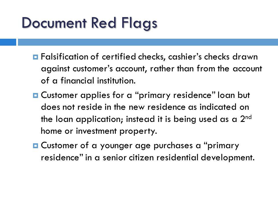 Document Red Flags  Low appraisal values, non-arm's length relationships between short sale buyers and sellers, or previous fraudulent sale attempts in short-sale transactions.