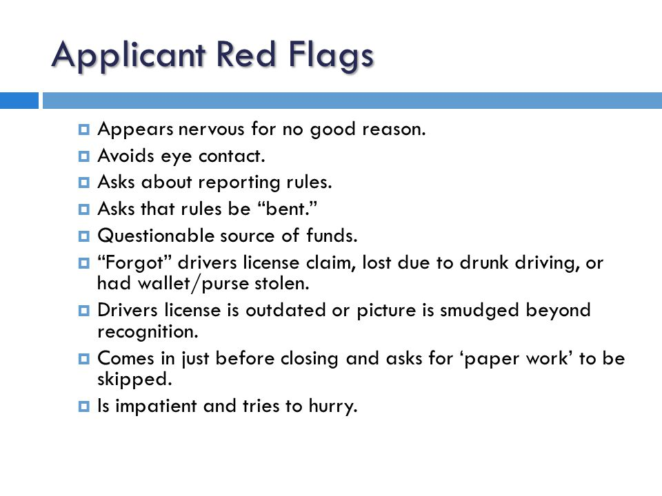Applicant Red Flags  Offers a cash bonus (aka 'bribe') for skipping required information.