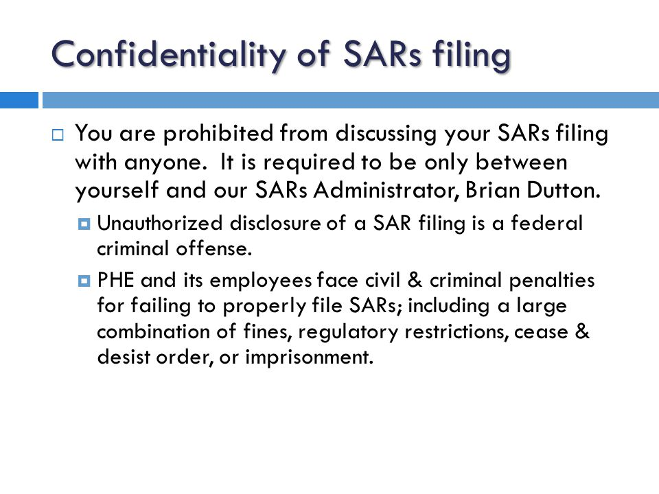 SARs filing options  5 sections to complete containing info about the individual/organization of the suspicious activity in question.