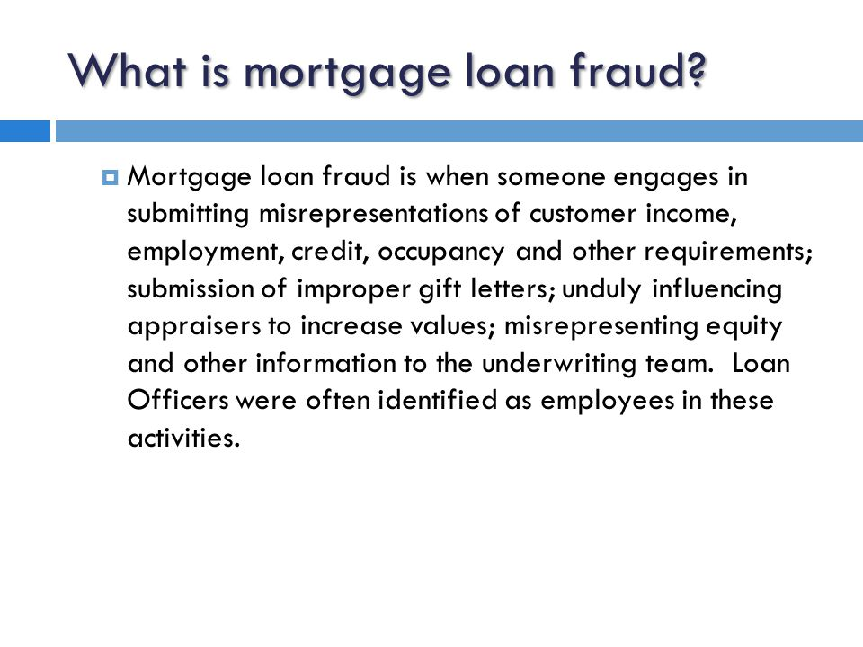 What is mortgage loan fraud.