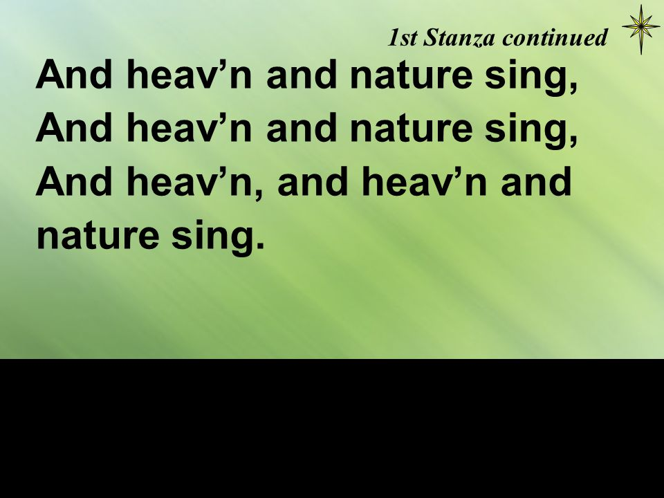 2nd Stanza Joy to the earth.the Saviour reigns.