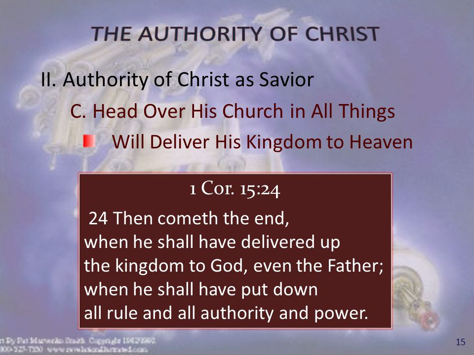 III.Authority of Christ in Local Church A.