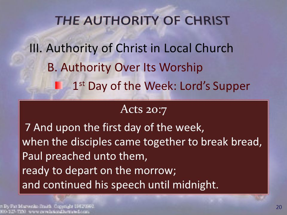 III.Authority of Christ in Local Church B.