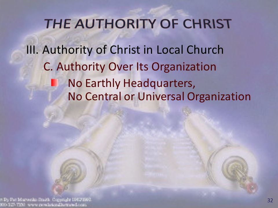 III.Authority of Christ in Local Church D.