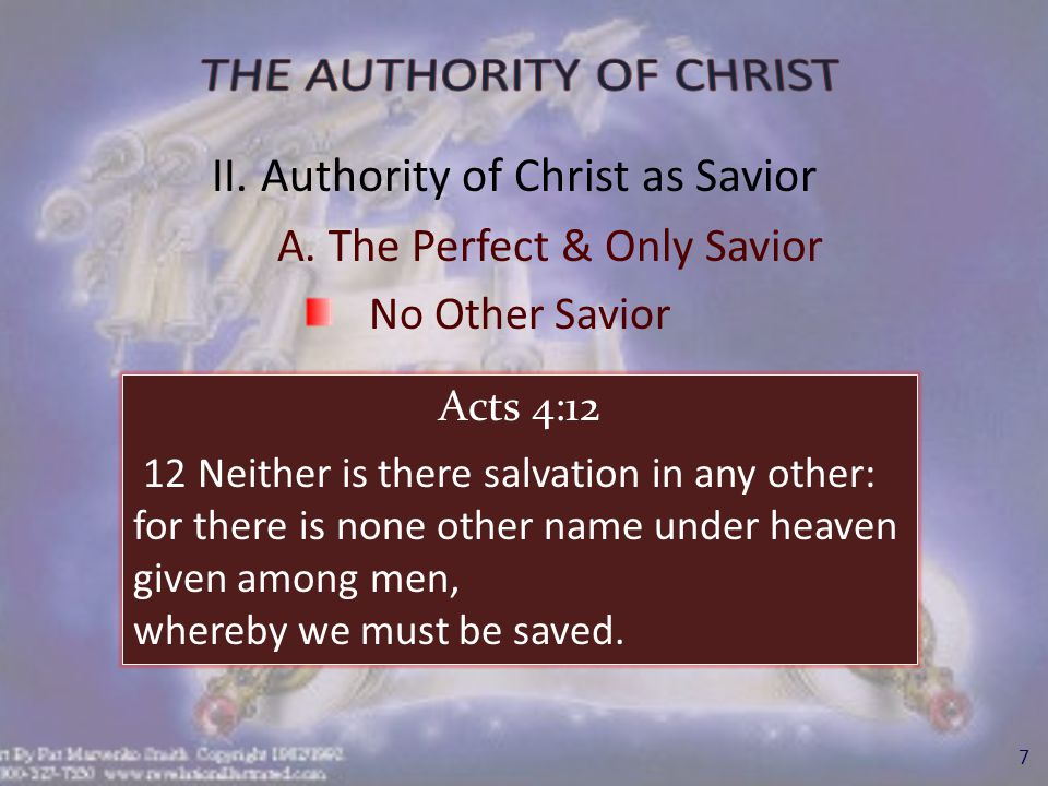 II. Authority of Christ as Savior B. Saved in Submission to Him Men of All Nations Must Submit 8