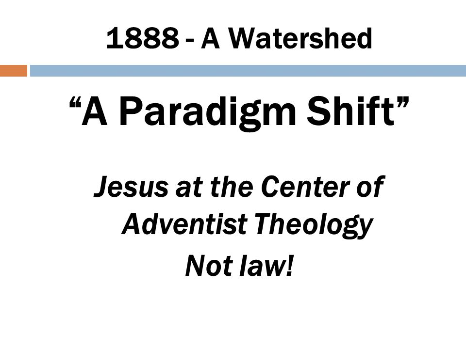 The Paradigm Shift How? Who? When?