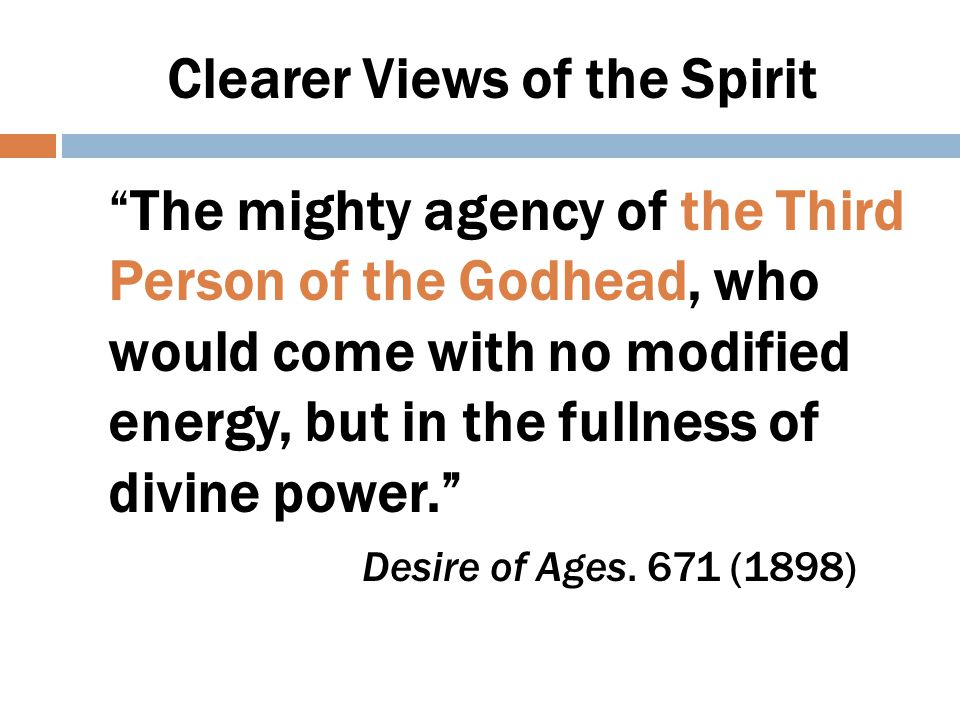 Clearer Views of the Spirit We need to realize that the Holy Spirit who is as much a person as God is a person, is walking through these grounds. [Avondale] (MS 66 1899.)