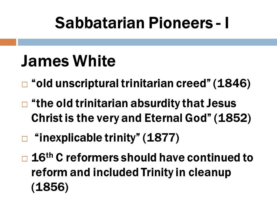 Sabbatarian Pioneers - 2 John N Andrews  the Son of God...