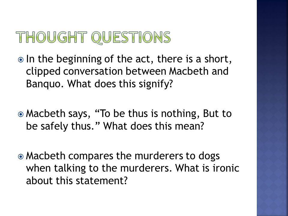 Lady Macbeth laments that, although they have exactly what they wanted, they are not happy.