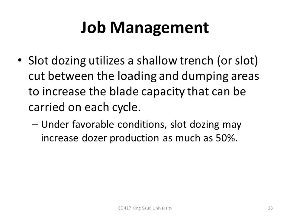 Job Management Blade-to-blade dozing involves two dozers operating together with their blades almost touching.