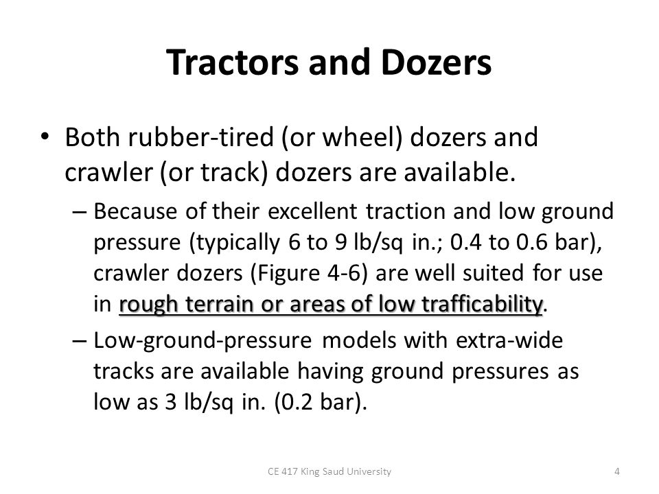 5 FIGURE 4-6: Crawler tractor dozer. (Courtesy of Fiatallis North America, Inc.)