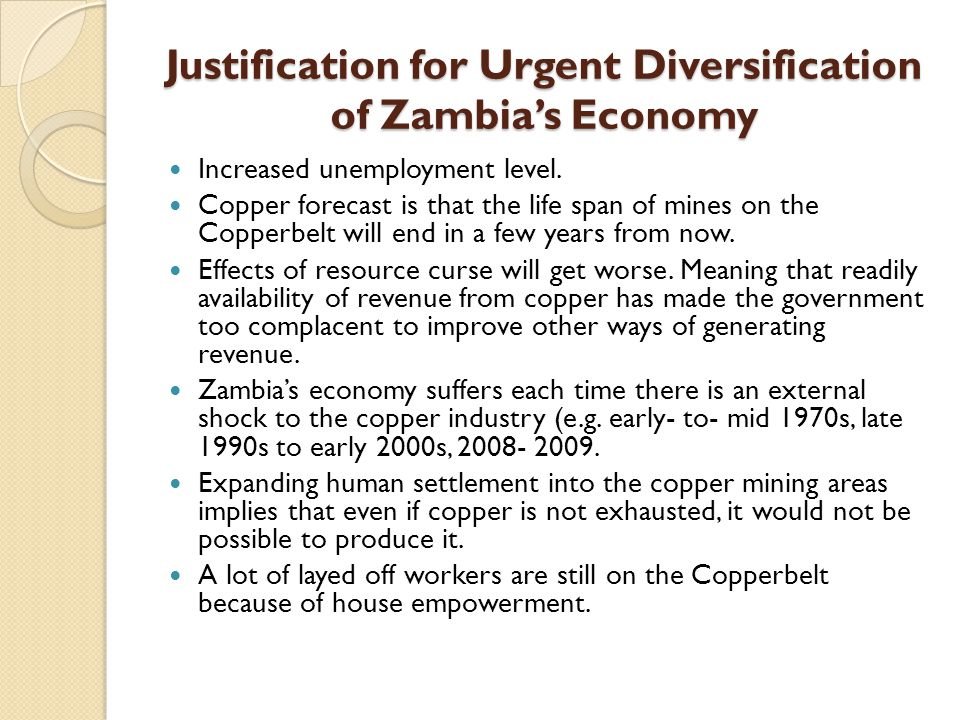 Recommendations Reduction of PAYE so as to stimulate consumption and also promote entrepreneurship Proper tax administration in the mining industry Creation of a copper stabilization fund whose main aim will be to cushion any price reduction in metal prices and also to provide for reserves for future generations