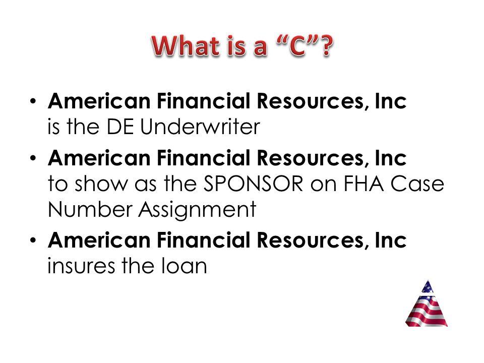 Correspondent is the DE Underwriter Correspondent insures the loan