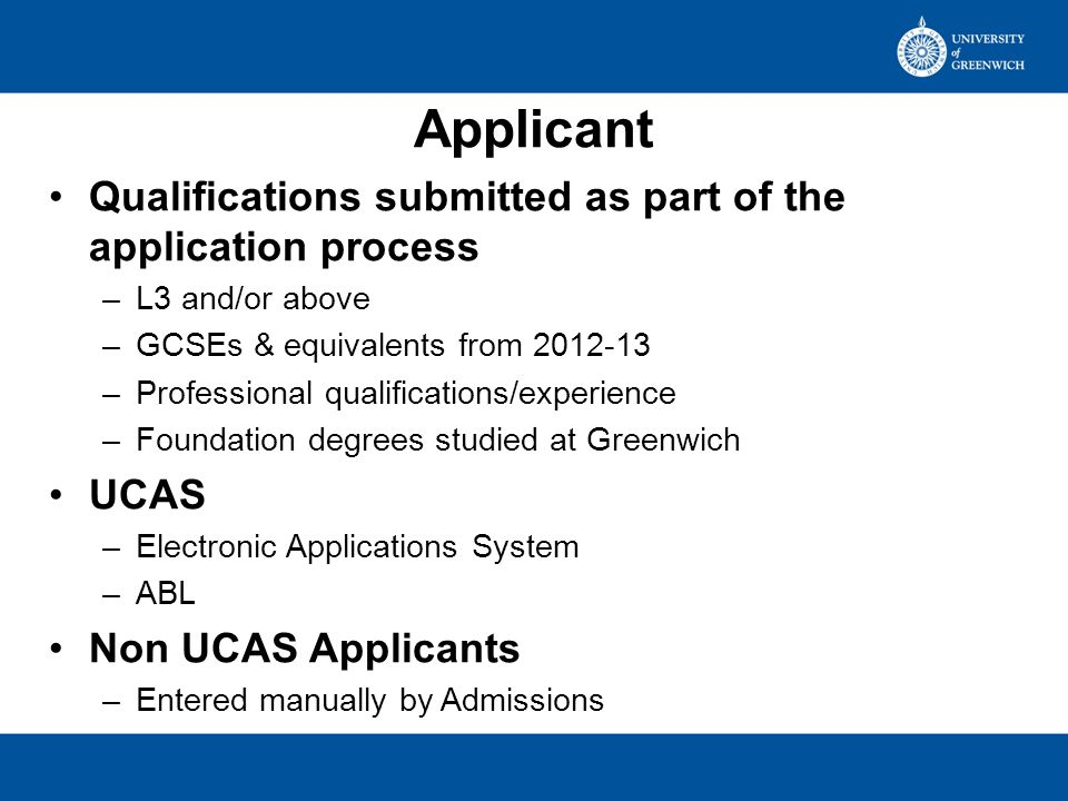 Student OLR –Review of qualifications held in BANNER –Update or comment Qualifications checked at Stage 2 registration.