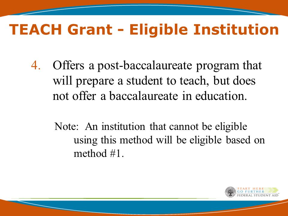 TEACH Grant Counseling Requirements  Annual Initial prior to disbursement Subsequent Counseling  Exit Counseling