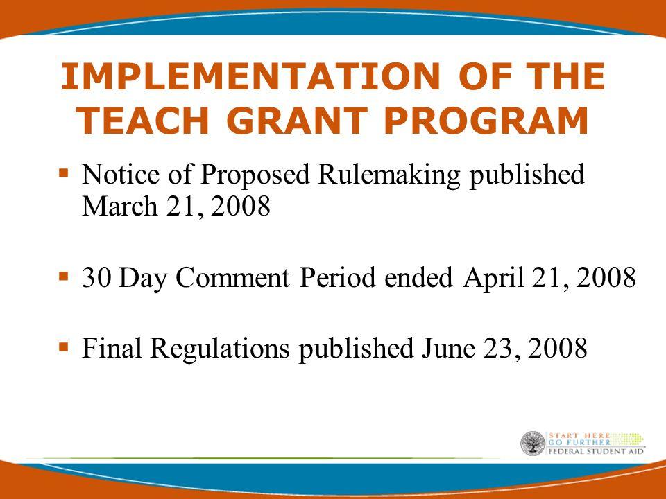 TEACH Grant Summary  Effective for the 2008-2009 award year.