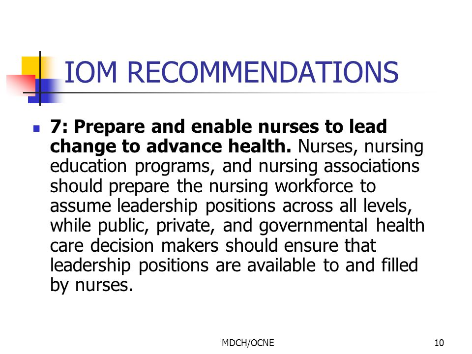 MDCH/OCNE11 IOM RECOMMENDATIONS 8: Build an infrastructure for the collection and analysis of interprofessional health care workforce data.