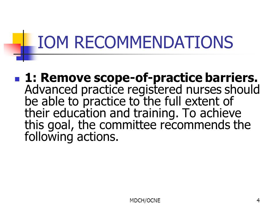 MDCH/OCNE5 IOM RECOMMENDATIONS 2: Expand opportunities for nurses to lead and diffuse collaborative improvement efforts.