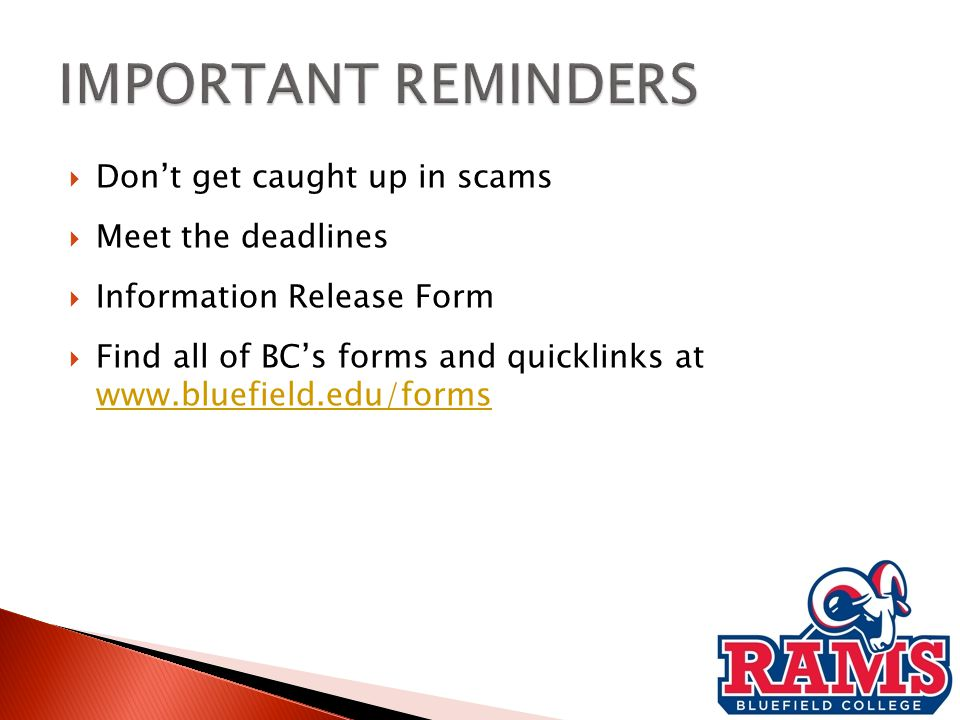  Call or email the Financial Aid Office if you have questions! 1-800-872-0175