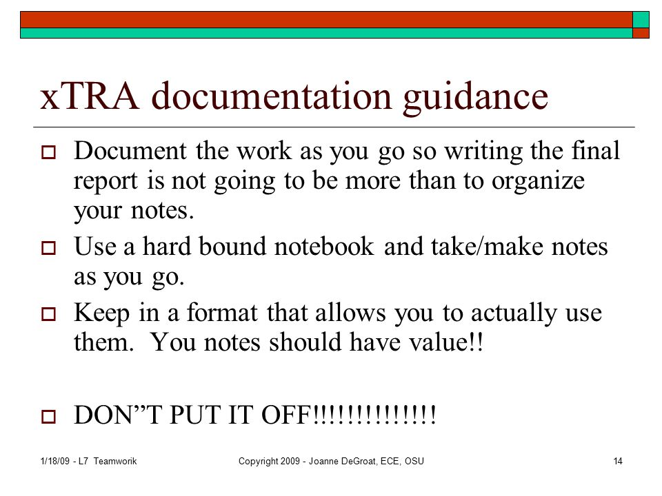 xTRA documentation requirements  Keeping a notebook is a fabulous habit to get into.