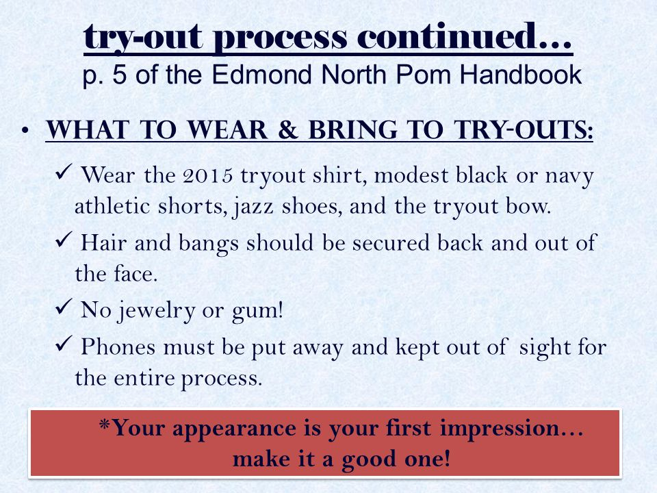 try-out process continued… Tryout Scoring Breakdown: – Skills and point breakdown can be found on p.