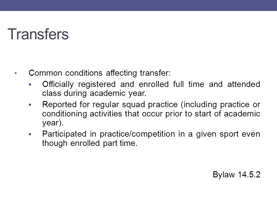 Transfers Basic 2-4 Transfer Exceptions:  Has not previously used a seasons of participation at a Division III institution and has never practiced or competed at a non-Division III institution.