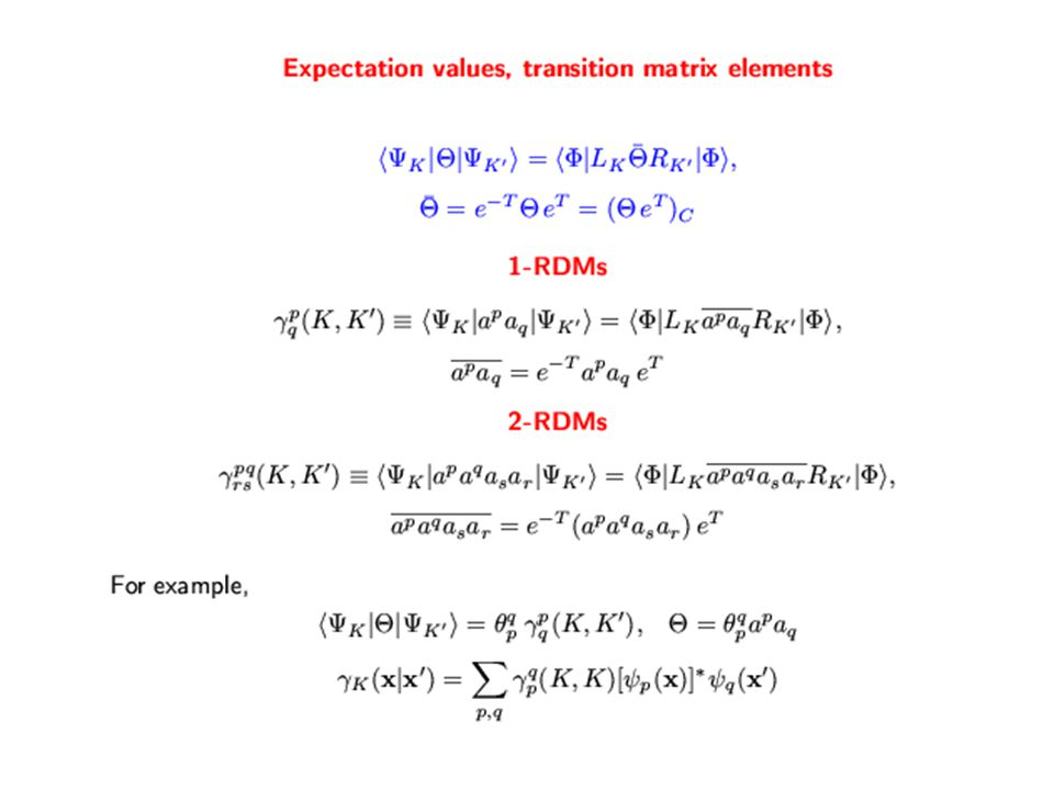 Particle Attached and Particle Removed EOMCC Theory Particle Attaching Particle Removing Solve the Eigenvalue Problem