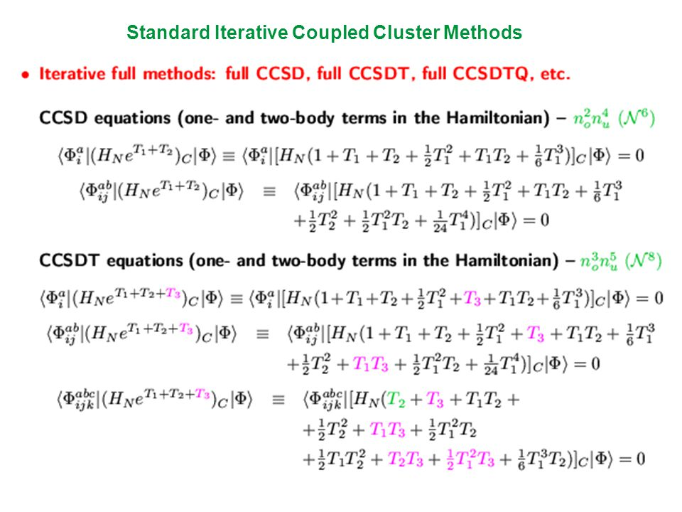 AFTER THE INTRODUCTION OF DIAGRAMMATIC METHODS AND COUPLED-CLUSTER THEORY TO CHEMISTRY BY JÍRI ČÍŽEK AND JOE PALDUS AND AFTER THE DEVELOPMENT OF DIAGRAM FACTORIZATION TECHNIQUES BY ROD BARTLETT, QUANTUM CHEMISTS HAVE LEARNT HOW TO GENERATE EFFICIENT COMPUTER CODES FOR ALL KINDS OF COUPLED-CLUSTER METHODS EXAMPLE: IMPLEMENTATION OF THE CCSD METHOD