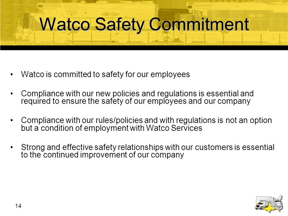 15 Watco's Safety Commitment Initiated a commitment to safety improvement in 2003 – now operating significantly below industry averages Reportable Injury Ratio *2009 data as of 01-26-10, ASLRRA data as of October '09