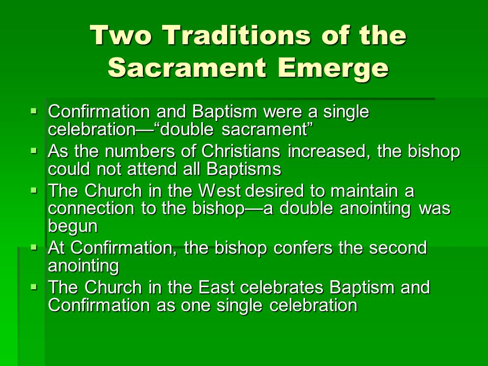 Teachings about Confirmation The Council of Trent defended the sacramental character of Confirmation In the United States, the age of Confirmation ranges from the age of discretion (age seven) to age sixteen