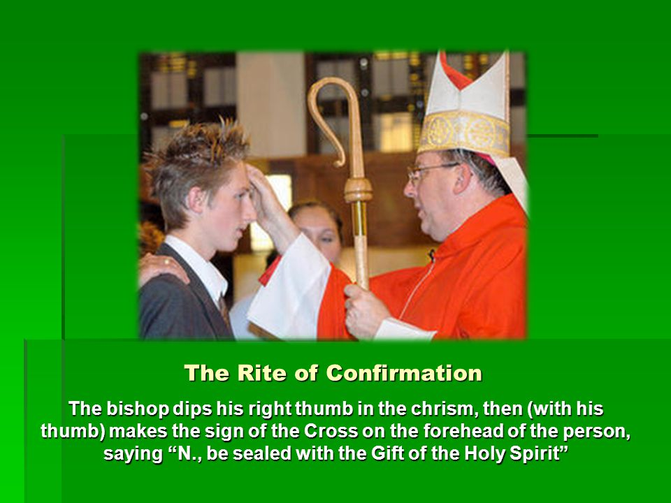 Others Things about the Sacrament Every baptized person who is not yet confirmed can and should receive the Sacrament Adequate preparation and instruction is necessary The original minister of the Sacrament of Confirmation is a bishop